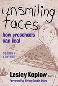 Unsmiling Faces How Preschools Can Heal