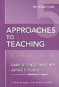 Approaches to Teaching, Fifth Edition