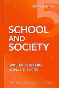 School and Society, Fifth Edition
