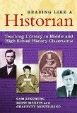 Reading Like a Historian: Teaching Literacy in Middle and High School History Classrooms (0)