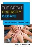 The Great Diversity Debate: Embracing Pluralism in School and Society