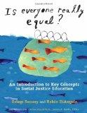 Is Everyone Really Equal? : An Introduction to Key Concepts in Social Justice Education