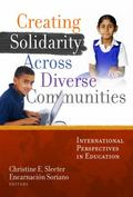 Creating Solidarity Across Diverse Communities : International Perspectives in Education