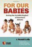 For Our Babies: Ending the Invisible Neglect of America's Infants