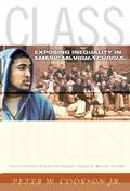 Class Rules : Exposing Inequality in American High Schools
