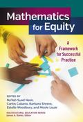 Mathematics and Equity : A Framework for Successful Practice