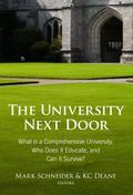 University Next Door : What Is a Comprehensive University, Who Does It Educate, and Can It S...