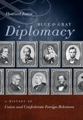Blue and Gray Diplomacy: A History of Union and Confederate Foreign Relations (The Littlefie...