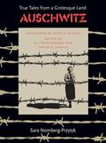 Auschwitz True Tales from a Grotesque Land