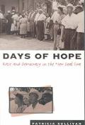 Days of Hope Race and Democracy in the New Deal Era