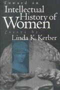 Toward an Intellectual History of Women Essays