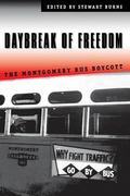 Daybreak of Freedom The Montgomery Bus Boycott