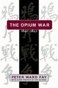 Opium War, 1840-1842 Barbarians in the Celestial Empire in the Early Part of the Nineteenth ...