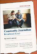 Community Journalism Relentlessly Local