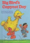 Big Bird's Copycat Day