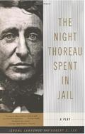 Night Thoreau Spent in Jail A Play