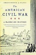 American Civil War A Hands-on History