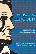 The Essential Lincoln: Speeches and Correspondence