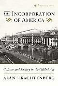 Incorporation of America Culture And Society in the Gilded Age