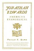 Jonathan Edwards America's Evangelical