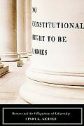 No Constitutional Right to Be Ladies Women and the Obligations of Citizenship