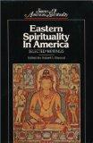 Eastern Spirituality in America Selected Writings