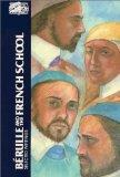 Berulle and the French School: Selected Writings (Classics of Western Spirituality)