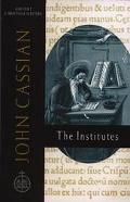 John Cassian The Institutes