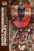 Native Mesoamerican Spirituality