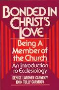 Bonded in Christ's Love An Introduction to Ecclesiology