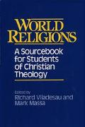 World Religions A Sourcebook for Students of Christian Theology