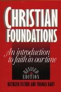 Christian Foundations An Introduction to Faith in Our Time
