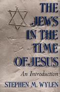 Jews in the Time of Jesus An Introduction