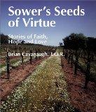 Sower's Seeds of Virtue Stories of Faith, Hope, and Love
