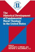Historical Development of Fundamental Moral Theology in the United States