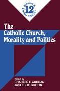 Catholic Church, Morality and Politics