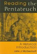 Reading the Pentateuch A Historical Introduction