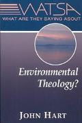 What Are They Saying About Environmental Theology
