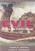 Evil: Satan, Sin, and Psychology