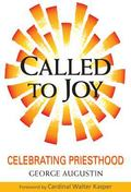 Called to Joy : Celebrating Priesthood