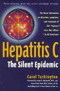 Hepatitis C The Silent Epidemic
