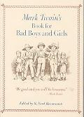 Mark Twain's Book for Bad Boys and Girls