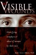 No Visible Wounds; Identifying Nonphysical Abuse of Women by Their Men - Mary Susan Miller -...