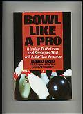 Bowl Like a Pro
