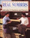 Contemporary's Real Numbers Developing Thinking Skills in Math Estimation 2 Fractions and Pe...