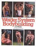 Weider System of Bodybuilding, Vol. 1 - Joe &. Weider - Paperback