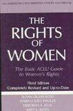 The Rights of Women, Third Edition: The Basic ACLU Guide to Women's Rights (ACLU Handbook)