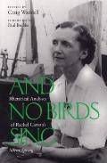 And No Birds Sing Rhetorical Analyses of Rachel Carson's Silent Spring