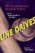 Line Drives 100 Contemporary Baseball Poems