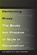 Performing Prose: The Study and Prac